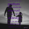 No Goodbyes Me & Dad