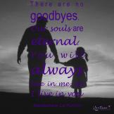 No Goodbyes Me & Dad