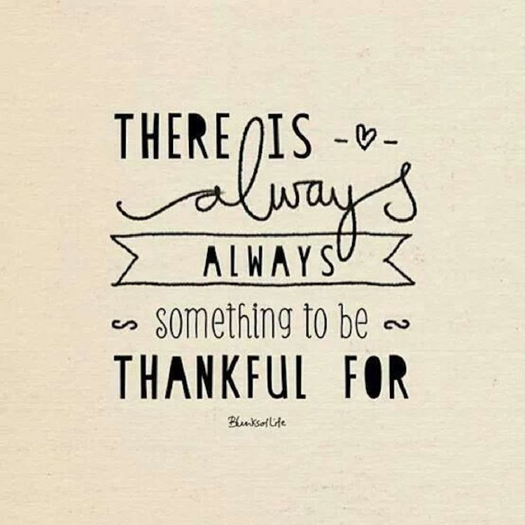Always A Reason To Be Grateful