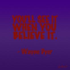 Believing is seeing.